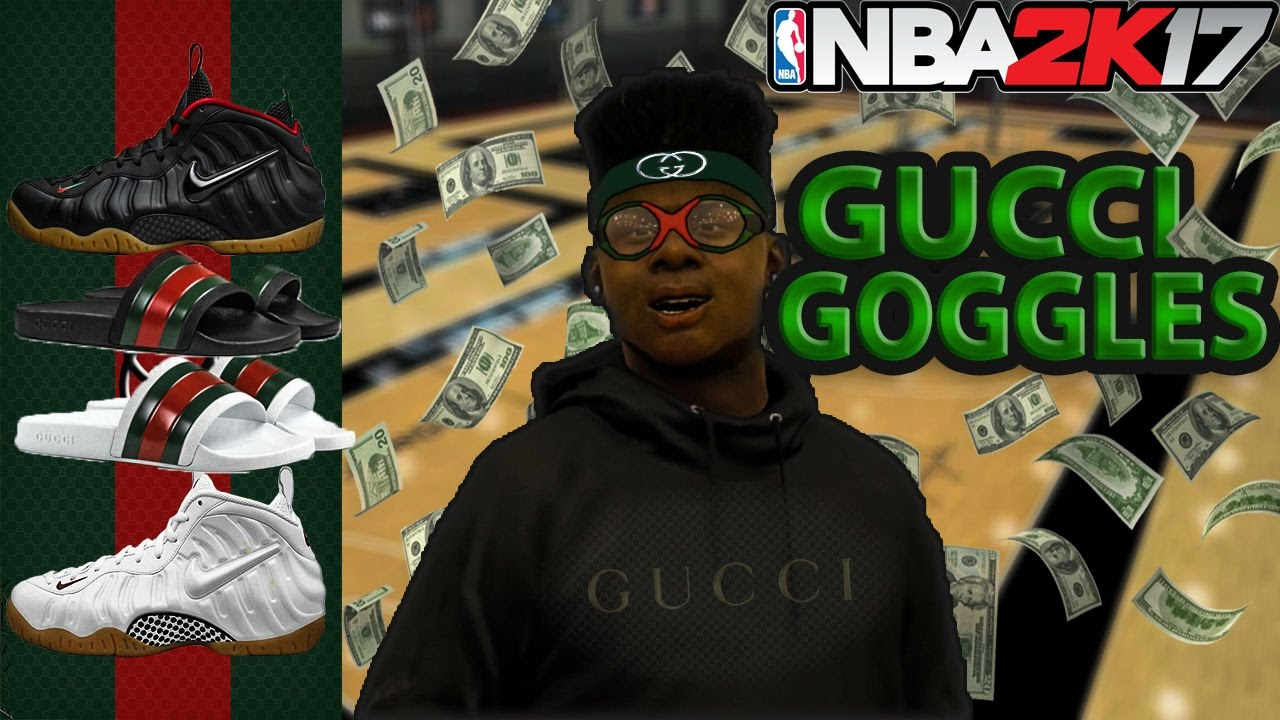 gucci goggles. **gucci goggles** in nba 2k17.! | 100% green light guaranteed. gucci goggles