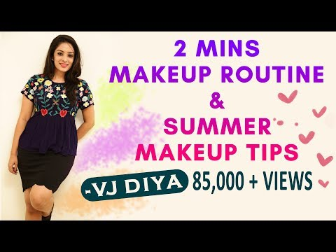 2 Minutes Makeup Routine & Summer Makeup Tips - Celebrity Makeup Routine with Sun Tv Vj Diya