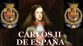 Carlos II de España, el último Habsburgo del Imperio Español.