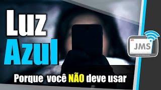 Por que usar FILTRO DE LUZ AZUL Modo Noturno no Smartphone