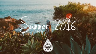 Indie/Chill/Electronic Compilation - Summer 2016 (1-Hour Playlist)