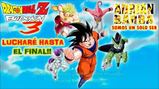 Adrián Barba - Lucharé Hasta El Final (dragon Ball Z Budokai 3 Op)