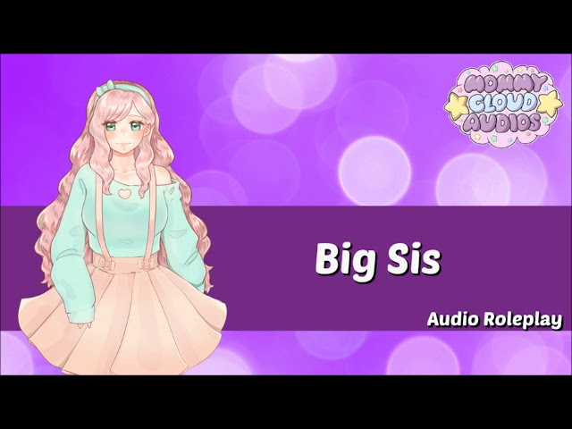 Big Sis - Gender Neutral Role Play Audio