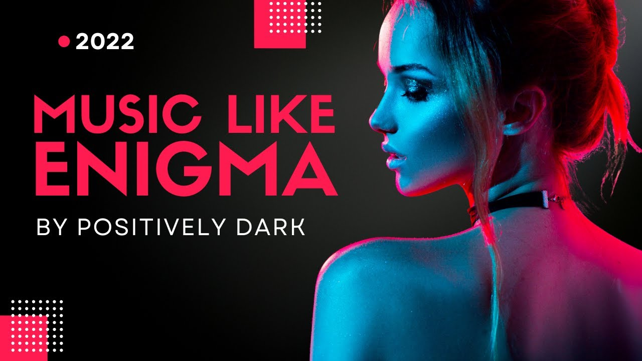 Music Like Enigma 1 Hour 2020 Relaxing Enigma Style Music Youtube