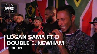Logan Sama ft. D Double E, Newham Generals, Flowdan & Riko Dan Boiler Room London DJ Set