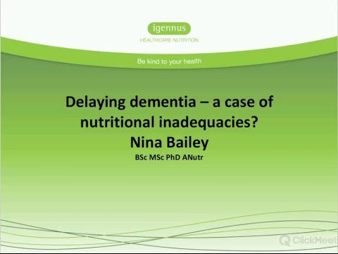 Delaying dementia -- a case of nutritional inadequacies?