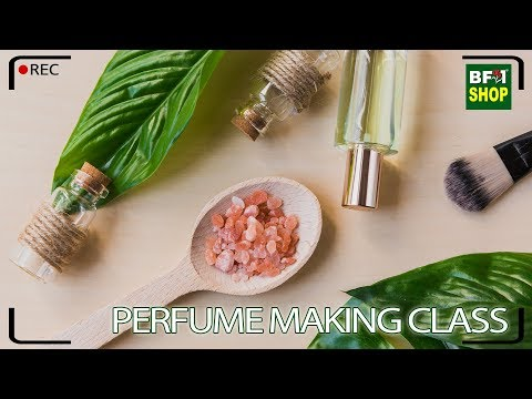 BF1 Live - Perfume Making Class, How To Making Perfume At Home