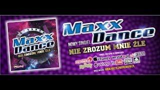 MAXX DANCE - NIE ZROZUM MNIE ŹLE /Audio Radio Edit/ DISCO POLO