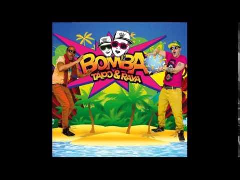 Tapo y Raya - Bomba  MP3