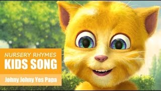 Johny Johny Yes Papa by Talking Ginger | Kids Songs Nursery Rhymes