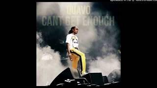 (NEW) Quavo - Cant Get Enough