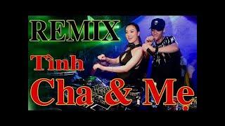 Remix Mới Nhất Và Hay Nhất Tháng 12 | Những Ca Khúc Remix Tình Cha & Tình Mẹ | Xuân Khỏe Organ