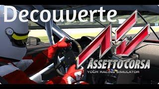 Assetto Corsa Découverte (gameplay au volant fr)