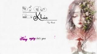 Để cho em khóc Lyrics  OST Vali Tình Yêu  Vy Oanh