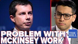 Saagar Enjeti: Pete's McKinsey problem is MUCH worse than you think