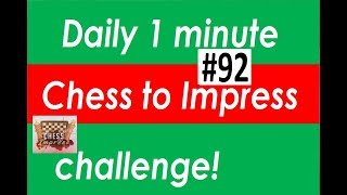 Daily 1 Minute Challenge #92 Black to play and win material!