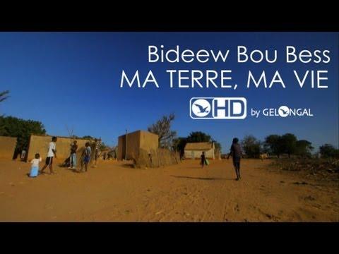Bideew Bou Bess  Ma Terre Ma Vie  Clip Officiel