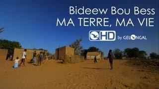 Bideew Bou Bess - Ma Terre Ma Vie