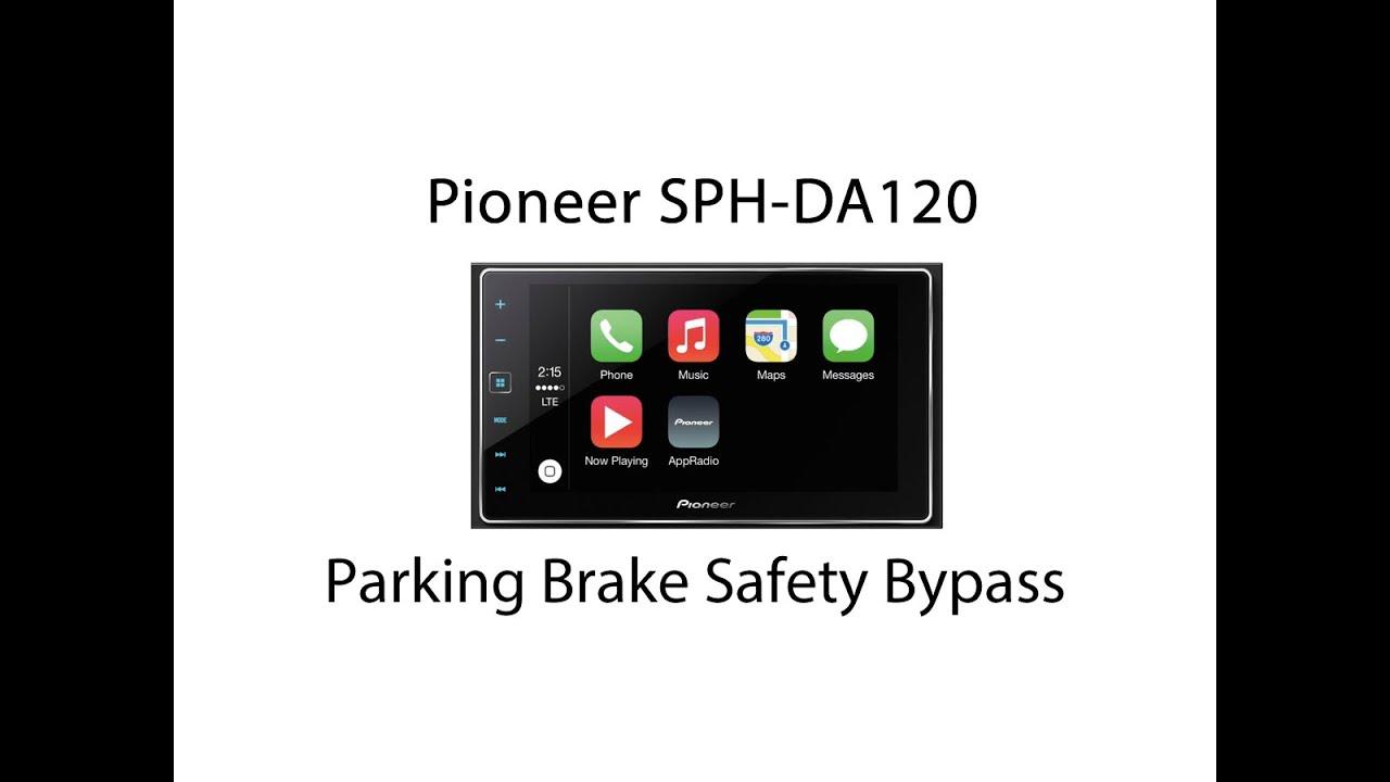hight resolution of pioneer sph da120 parking brake safety bypass by vog vegoilguy