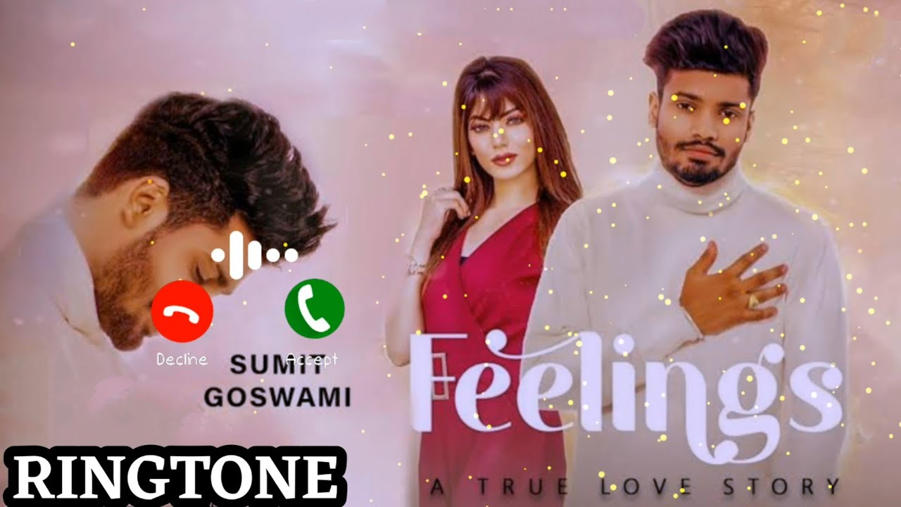 Download Sumit goswami - Feelings ringtone | Khatri | ishare tere krti nigah ringtone download