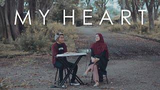 My Heart - Acha Septriasa & Irwansyah (Cover by Tereza & Aya Yunita)