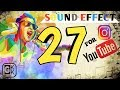 27 sound effect untuk backsound youtube dan istagram   by : GKK CHANNEL