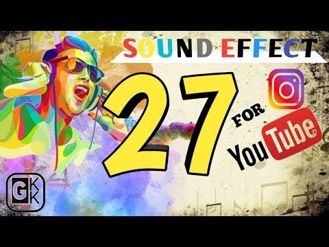 27-sound-effect-untuk-backsound-video-youtube-dan-istagram-|-by-:-gkk-channel