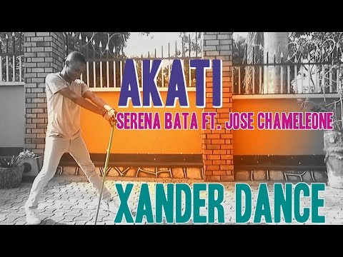 Akati - Serena Bata Ft. Jose Chameleone | Xander Dance Videos
