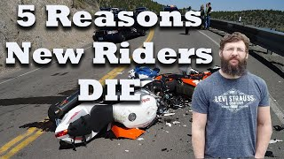 Why New riders are always dying on motorcycles