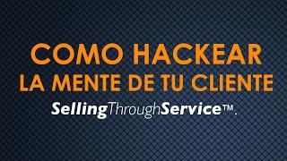 Como hackear la mente de tus clientes.