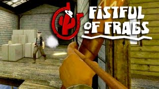 МЕРЗКИЙ ЛУК! #2 (Fistful of Frags)