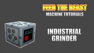 Feed The Beast :: Machine Tutorials :: Industrial Grinder