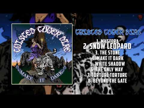 Twisted Tower Dire - Make It Dark [Full Album][2011]