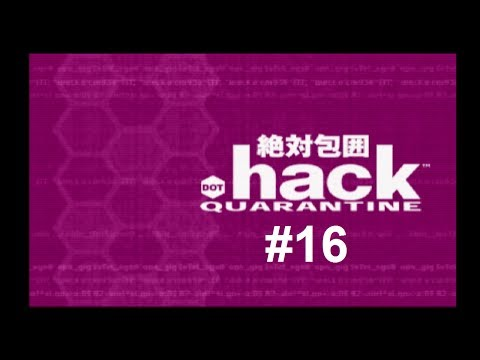 Let's Play .hack//Quarantine #16 - Splendid Emerald Nobleman