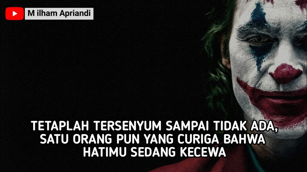 Quotes JOKER Terbaru, Kata Kata Bijak Dan Mutiara Yang ...