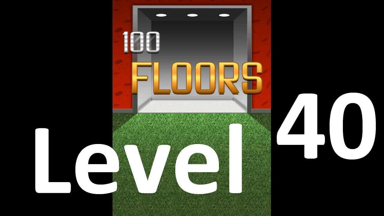 100 Floors Level 40 Solution Floor 40 Youtube