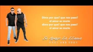 Eyci and Cody - Se Apago La Llama (LETRA + DESCARGA) | Diego MDM