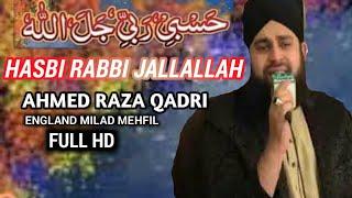 Heart Touching Naat Hasbi Rabbi Jallallah|By Hafiz Ahmed Raza Qadri|Mehfli Milad At Qasim House UK