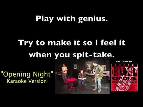 Opening Night (Karaoke Video) from A Roadkill Opera
