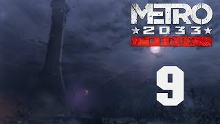 Metro 2033 Redux - Прохождение игры на русском - Хан [#9]   PC