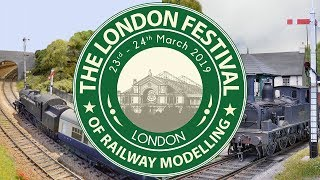 2019 The London Festival of Railway Modelling - 23-24 March - Alexandra Palace