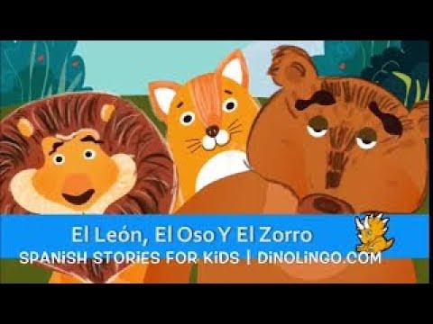 子供のためのスペイン語の本 - ライオン、クマ、キツネ - The Lion, the Bear and the Fox - 子供のためのスペイン語 - Dinolingo