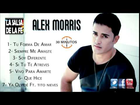 ALEX MORRIS - MIX (30 MINUTOS)