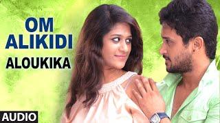 Video Om Alikidi Full Audio Song   Aloukika   Manoj Nandam, Srimitra download MP3, 3GP, MP4, WEBM, AVI, FLV Mei 2018
