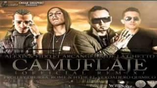 Download Camuflaje (Remix)   Alexis  Fido Ft Arcangel  De La Ghetto
