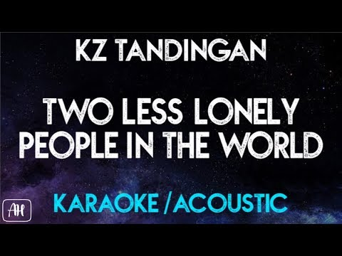 KZ Tandingan - Two less lonely People (Karaoke/Acoustic)