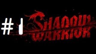 Let's Play - Shadow Warrior 2013 (100% Secrets) - 1