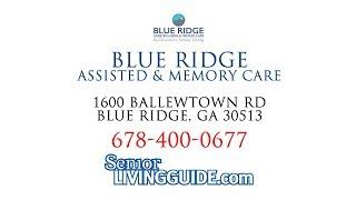 Blue Ridge Assisted Living - 1600 Ballewtown Rd Blue Ridge, GA 30513