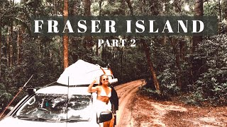 Camping FRASER ISLAND Wİth Swag + Tinny VLOG 2020 // CANT BELIEVE THIS HAPPENED!!! PART 2