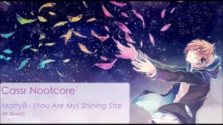 [Nootcore] MattyB - (You Are My) Shining Star | HD Quality | mp3 Download